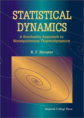 Statistical Dynamics: A Stochastic Approach to Nonequilibrium Thermodynamics