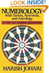 Numerology: With Tantra, Ayurveda and...