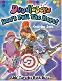 Don't Pull the  Rope: We are the Doodlebops