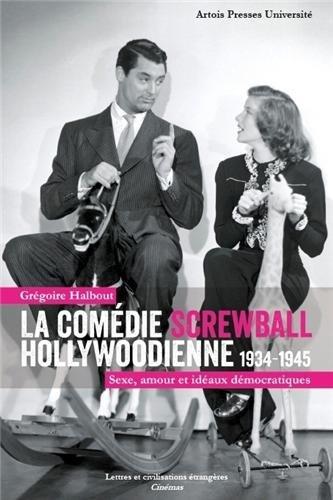 Des livres sur la screwball comedy 51D53Xi7wHL