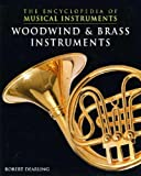 Woodwind  &  Brass Instruments (The Encyclopedia of Musical Instruments)
