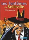 """Afficher """"Les Fantômes de Belleville"""""""