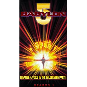 Babylon 5: Legacies/A Voice in the Wilderness Part 1 movie