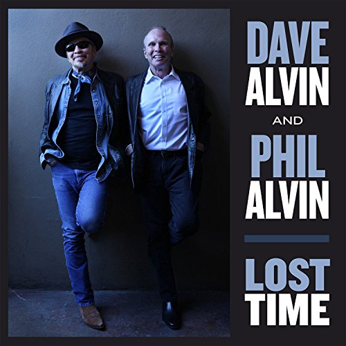Dave And Phil Alvin-Lost Time-2015-MTD Download
