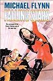 Falling Stars (Firestar Saga) (031287443X) by Flynn, Michael