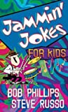 Jammin' Jokes for Kids (0736912908) by Bob Phillips