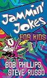 Jammin' Jokes for Kids (0736912908) by Phillips, Bob