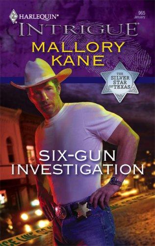 Six-Gun Investigation (Harlequin Intrigue Series), MALLORY KANE