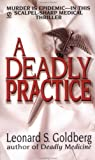 Deadly Practice