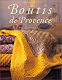 img - for Boutis de Provence (French Edition) book / textbook / text book