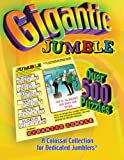 Gigantic Jumble: A Colossal Collection for Dedicated Jumblers (1572434260) by Tribune Media Services