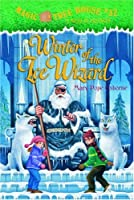 Winter of the Ice Wizard (Magic Tree House)