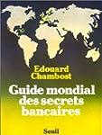 Guide mondial des secrets bancaires