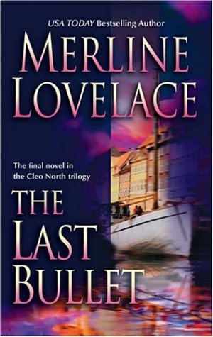 The Last Bullet (Cleo North Trilogy), Lovelace,Merline