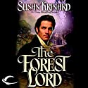 The Forest Lord: The Fane, Book 1 (       UNABRIDGED) by Susan Krinard Narrated by Christine Williams