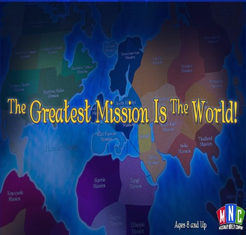 Greatest Mission Is The World Mormon Lds Family Game