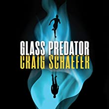 Glass Predator: Harmony Black, Book 3 Audiobook by Craig Schaefer Narrated by Christina Traister