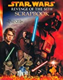 Star Wars: Revenge of the Sith Scrapbook (Star Wars Episode III) (0439960703) by Windham, Ryder