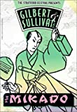 Gilbert & Sullivan: Mikado, The