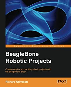BeagleBone Robotic Projects by Packt Publishing