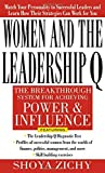 img - for Women and the Leadership Q: The Breakthrough System for Achieving Power & Influe book / textbook / text book