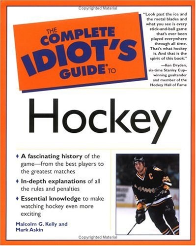 The Complete Idiot's Guide(R) to Hockey