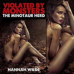 Violated by Monsters: The Minotaur Herd Audiobook