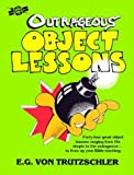 img - for Outrageous Object Lessons book / textbook / text book