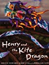 Henry & The Kite Dragon [Hardcover] [2004] (Author) Bruce Edward Hall, William Low
