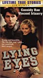Lying Eyes [VHS]