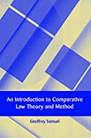 An Introduction to Comparative Law Theory and Method
