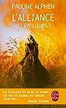 Les Eveilleurs, tome 3 : L'Alliance par Alphen