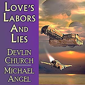 Love's Labors and Lies Audiobook