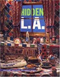 img - for Hidden L.A. book / textbook / text book