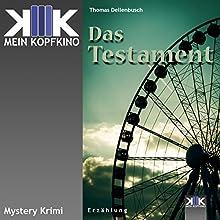 Das Testament (       ungekürzt) von Thomas Dellenbusch Gesprochen von: Thomas Dellenbusch