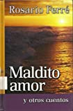 Damned Love and Other Stories (Spanish Edition) (0786253193) by Rosario Ferre