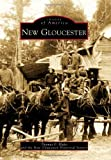 img - for New Gloucester (Images of America) book / textbook / text book