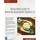 Developer's Guide to the Windows SharePoint Services v3 Platform (Charles River Media Programming) ~ Todd Bleeker
