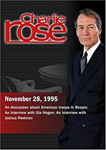 Charlie Rose with Brent Scowcroft & Paul Wolfowitz; Uta Hagen; Joshua Redman (November 28, 1995)