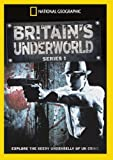 National Geographic - Britain's Underworld [DVD]