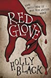 Red Glove (0575096764) by Black, Holly
