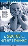 Le secret des enfants heureux, tome 2: De nouveaux conseils (French Edition) (2501039238) by Biddulph, Steve