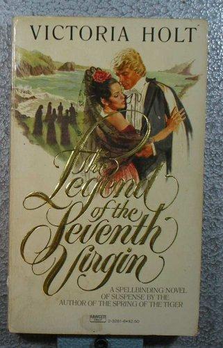 Legend of 7th Virgin, Victoria Holt