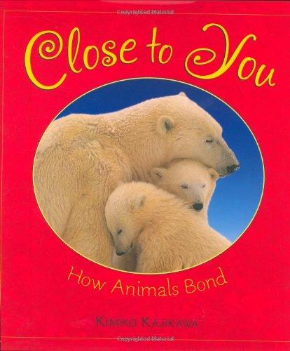 Close to You: How Animals Bond