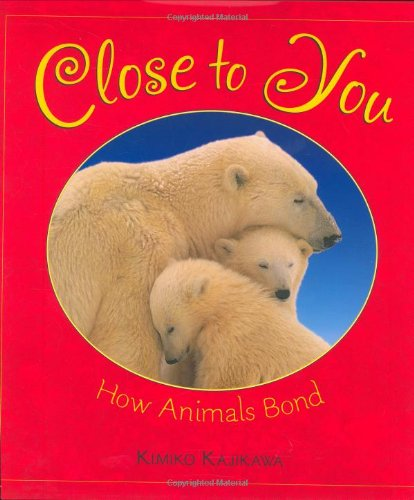 Close to You: How Animals Bond
