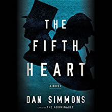 The Fifth Heart (       UNABRIDGED) by Dan Simmons Narrated by David Pittu