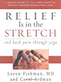 img - for Relief is in the Stretch: End Back Pain Through Yoga book / textbook / text book