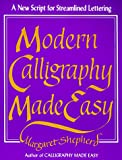 Modern Calligraphy Made Easy (0399514503) by Shepherd, Margaret