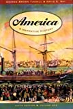 America: A Narrative History (6th Edition, Volume One) (0393924262) by George Brown Tindall