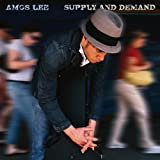 "Supply and Demandvon ""Amos Lee"""